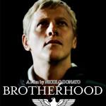 Il premiato Brotherhood arriva nelle sale