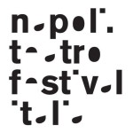 Dietro le quinte del quarto Napoli Teatro Festival