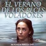 Cannes 2013 QUINZAINE DES RéALISATEURS – El verano de los peces voladores di Marcela Said  – L'invisibile Realà
