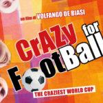 LA VIDEORECENSIONE DI CRAZY FOR FOOTBALL: UNA CONCRETISSIMA UTOPIA