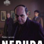 48 Quinzaine des Réalisateurs/ Neruda di Pablo Larrain